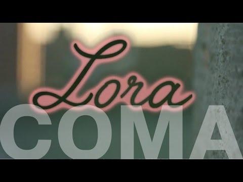 Coma - Lora