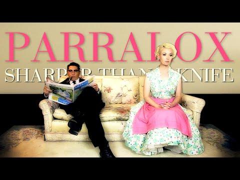 Parralox - Sharper Than A Knife