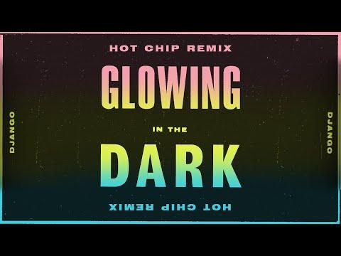 Django Django – Glowing in the Dark (Hot Chip remix) (Official Video)