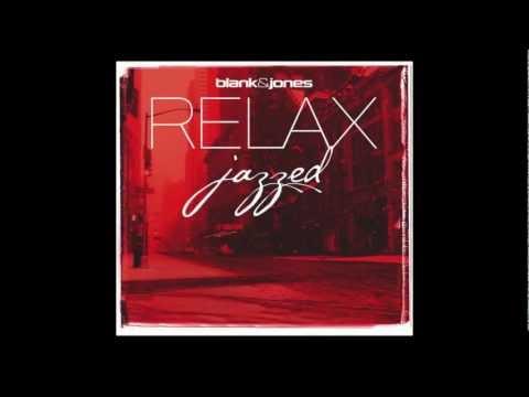 Blank & Jones - RELAX jazzed (Official Trailer)