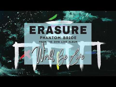 Erasure - Phantom Bride (Live in Dublin 2018)