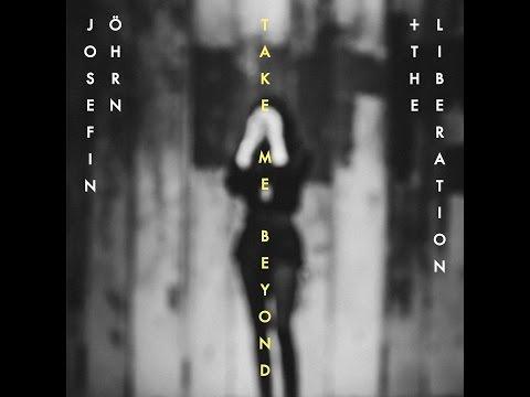 Josefin Öhrn + The Liberation - Take Me Beyond