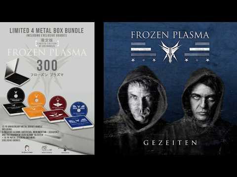 Frozen Plasma Gezeiten Prelistening