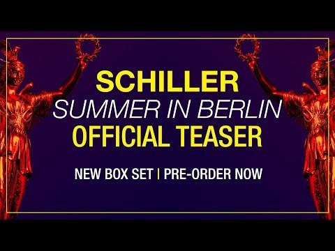"""SCHILLER: """"Summer in Berlin"""" // Official Teaser"""