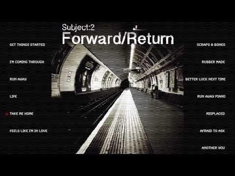 Subject:2 - Take Me Home (Teaser)
