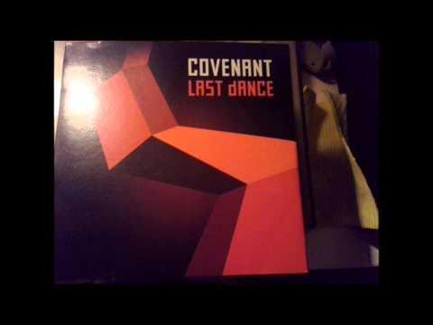 """Covenant - Last Dance, 2013 7"""" single. HQ Sound."""
