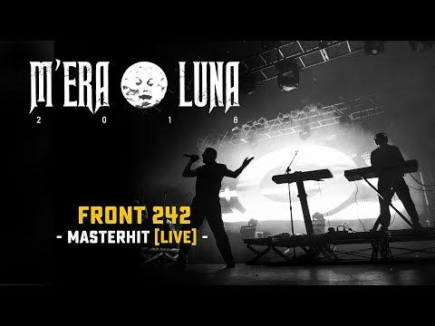 "Front 242 - ""Masterhit"" | Live at M'era Luna 2018"