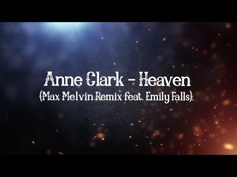 Anne Clark - Heaven (Max Melvin Remix feat. Emily Falls)