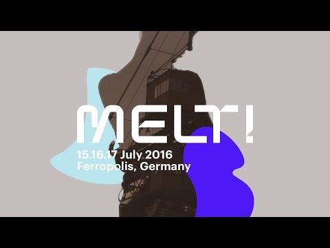 MELT! Festival 2016 • Trailer