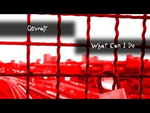 Gewalt - What Can I Do [NOVAF009D | NovaFuture Recordings]