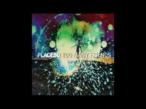 Placebo - Many Friends (HD Quality unlocked)
