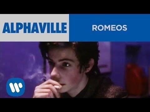 Alphaville - Romeos (Official Music Video)