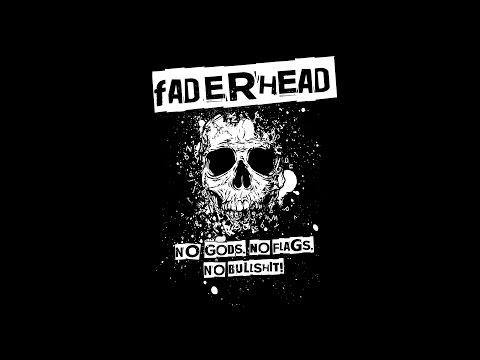 Faderhead - No Gods, No Flags, No Bullshit (Official Lyric Video)