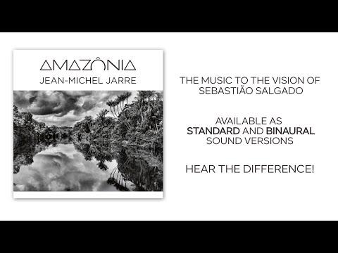 Jean-Michel Jarre - AMAZÔNIA (Comparision standard and binaural version)