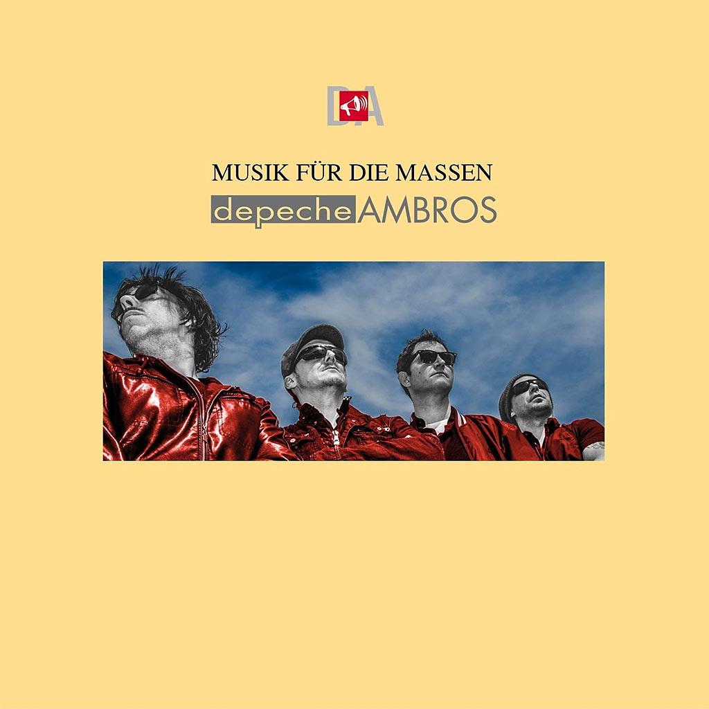 Depeche Ambros - Musik für die Massen