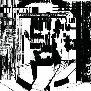 underworld_dubnobass