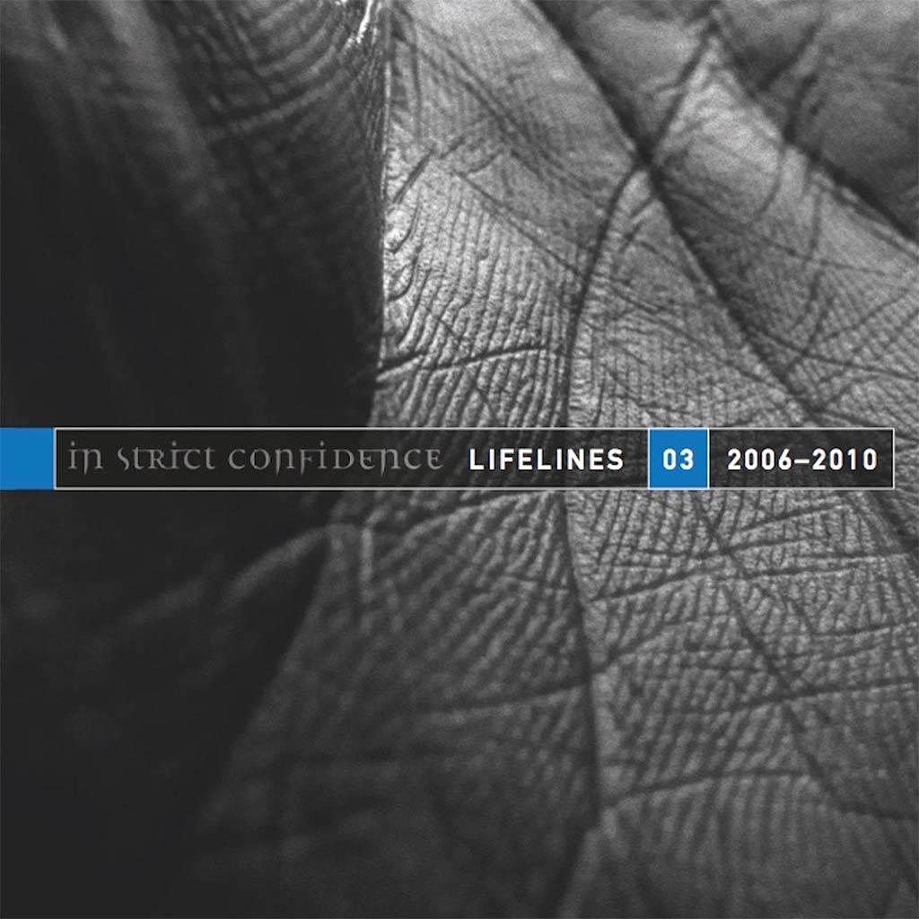 In Strict Confidence - Lifelines 3 (2006 - 2010)