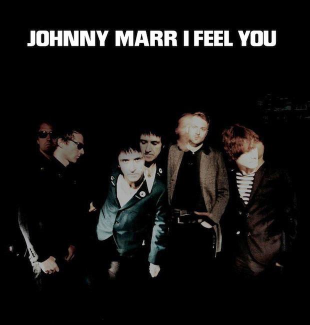 Johnny Marr - I Feel You
