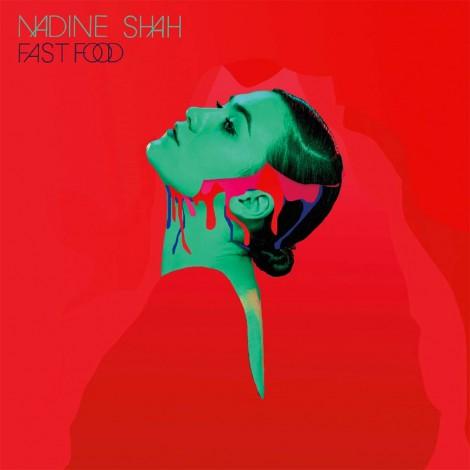 Nadine Shah - Fast Food