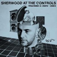 Sherwood at the Controls Vol.1: 1979-1984