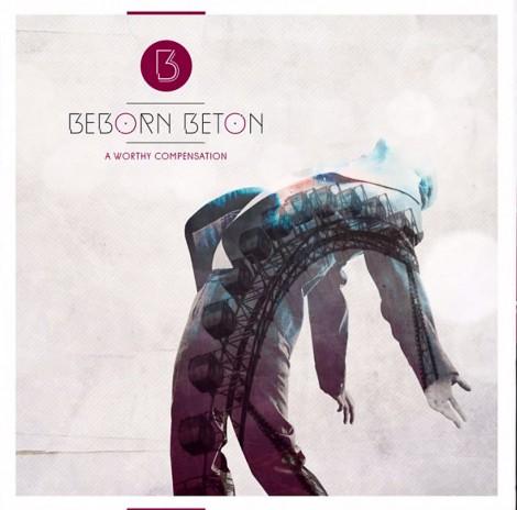Beborn Beton - A Worthy Compensation