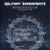 Solitary Experiments - Memorandum