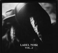 Label Noir Vol. 2
