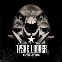 Tyske Ludder - Evolution
