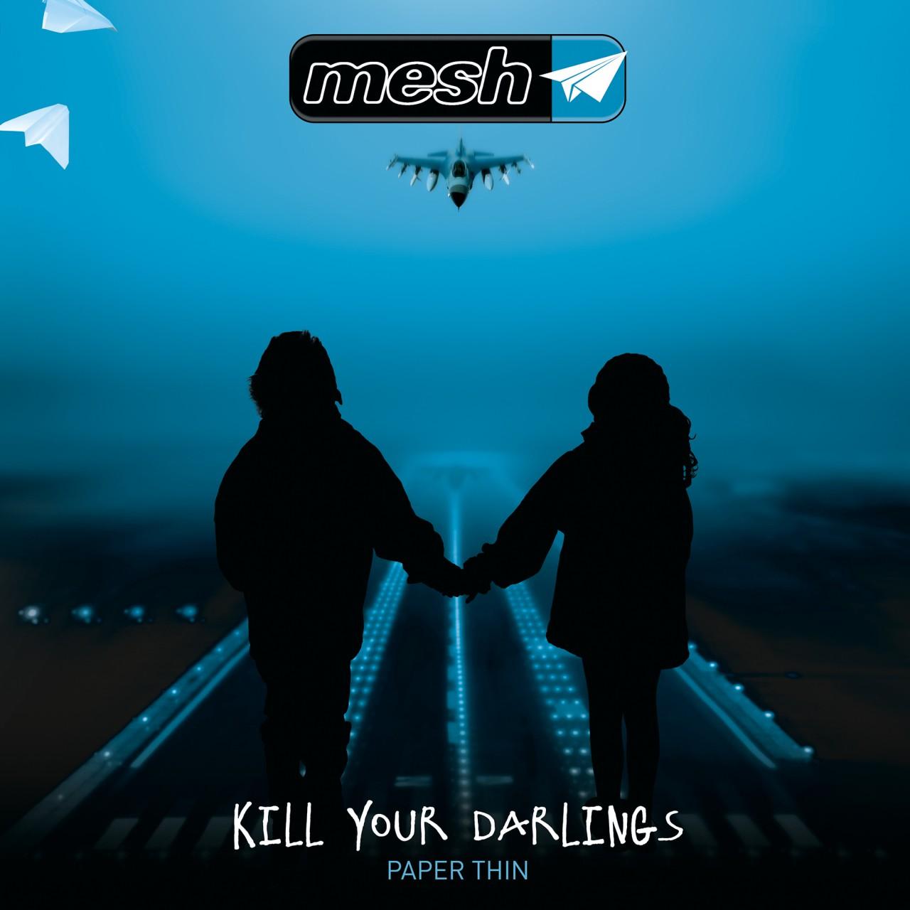 mesh_ Kill Your Darlings