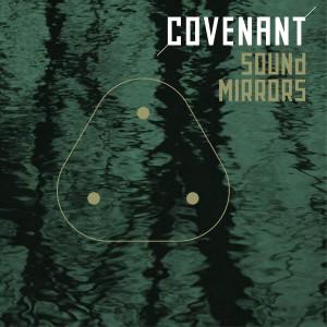 covenant-sound-mirrors