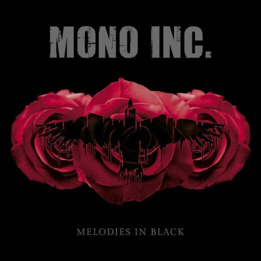 Mono INC - Melodies in Black