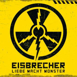 Eisbrecher - Liebe macht Monster
