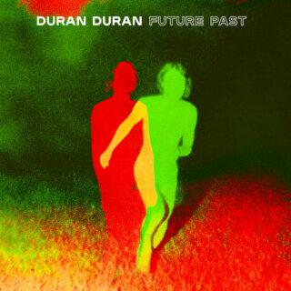 Albumcover von Duran Duran: FUTURE PAST