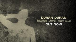 Duran Duran - More Joy!